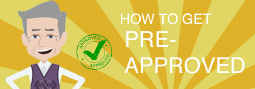 How to Get Pre-Approved
